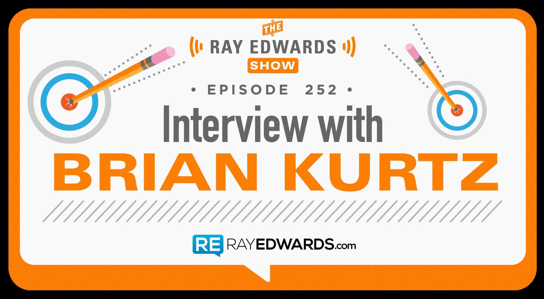 ray-edwards_podcast_252